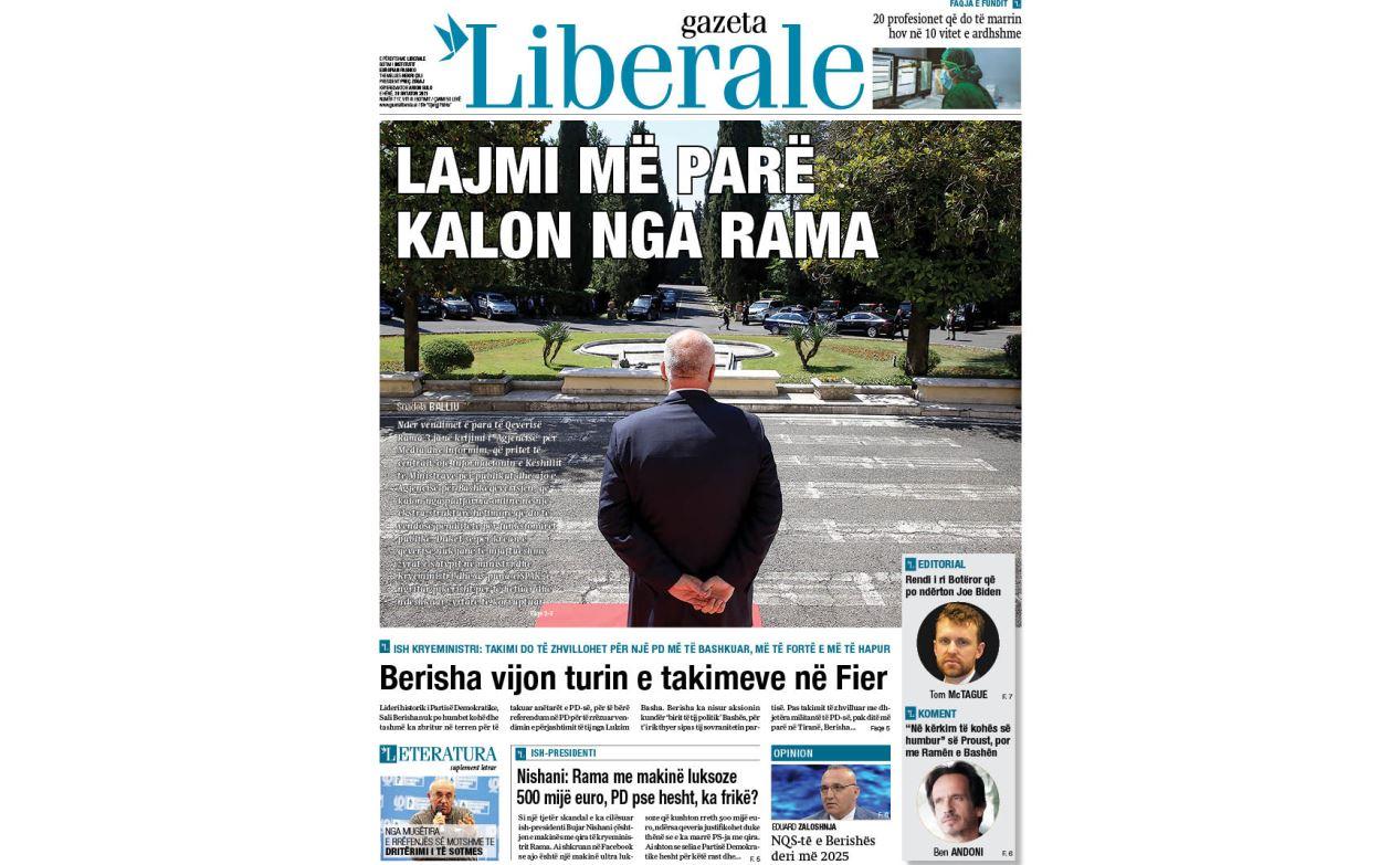 Gazeta Liberale hapet sot me: Lajmi më parë kalon nga Rama